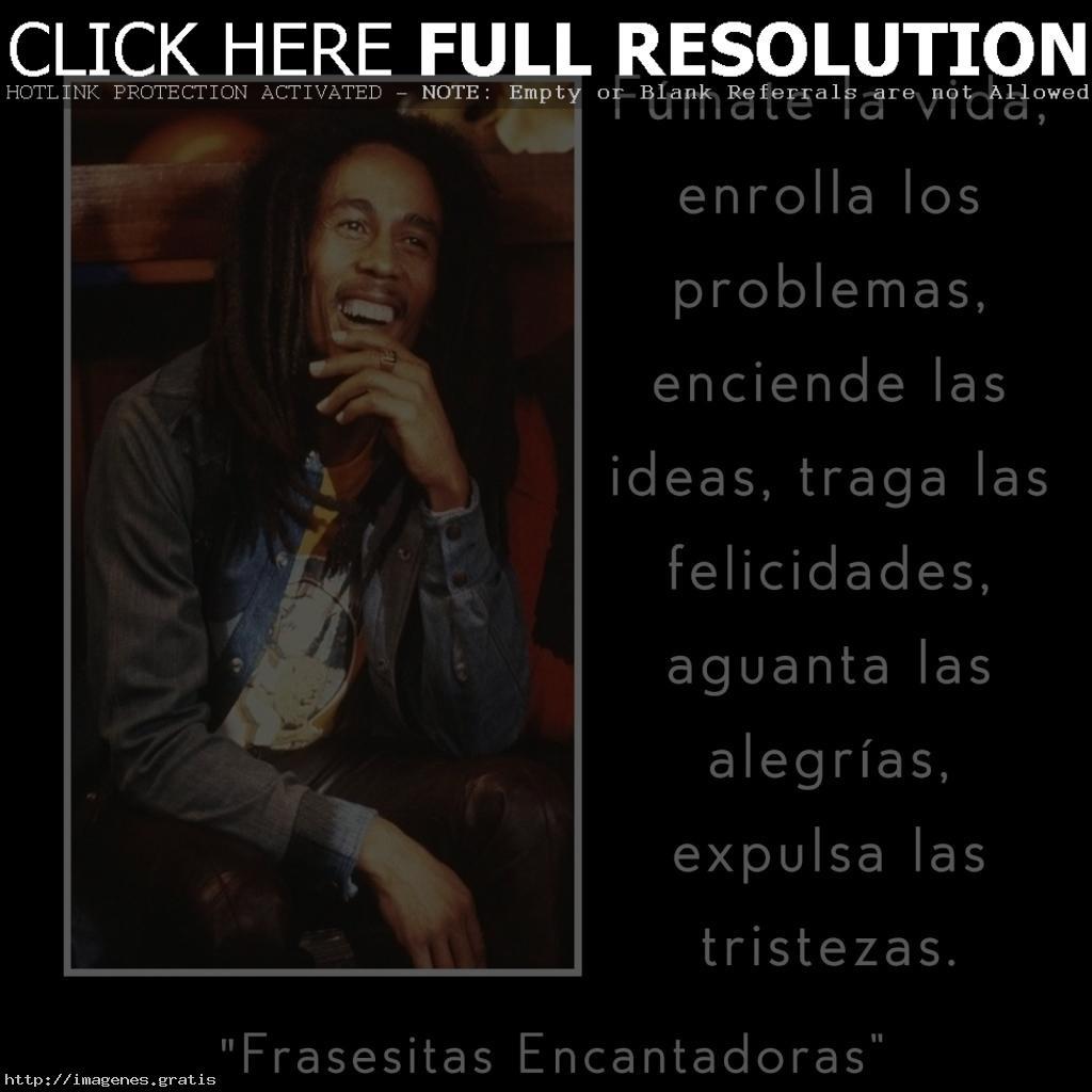 Grandes Frases De Bob Marley Para La Vidaimagenes Gratis
