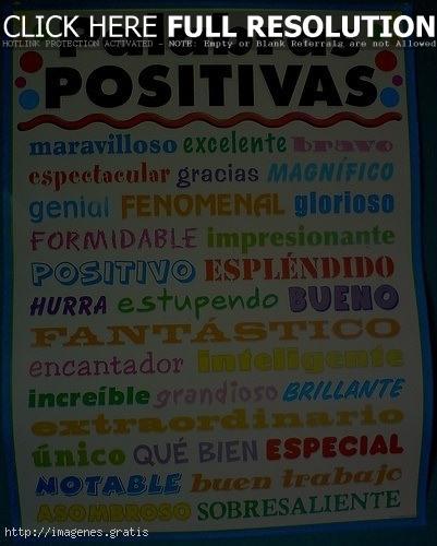 Debes ser positivo en todo lo que hagas