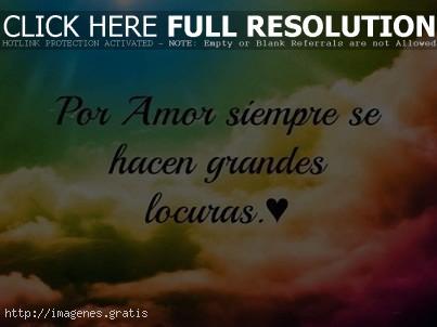 Frases De Amor Cortas Por Amor Siempre Se Hacen Locuras Imagenes