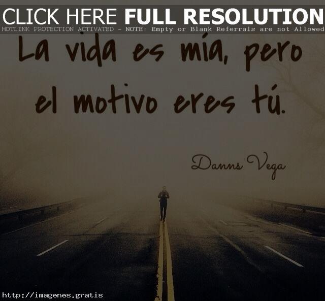 Frases Para El Amor De Mi Vida La Vida Es Mia Imagenes Gratis