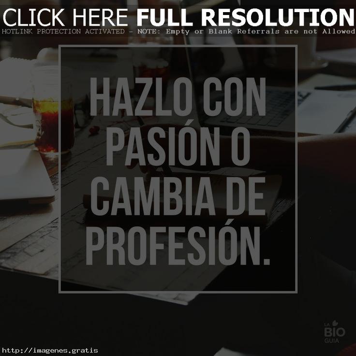 Frases de pasión y motivación