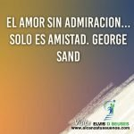 Amor sin admiracion