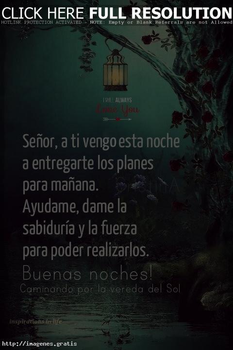 Frases De Dar Gracias Al Señor Por Este Dia Y Buenas Noches