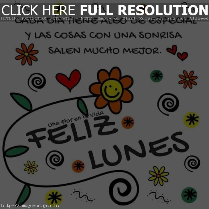 Buenos dias Lunes e Inicio de Semana con Frases Lindas