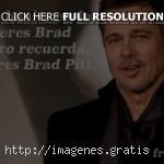 Imagenes de Brad Pitt con Frases 2020