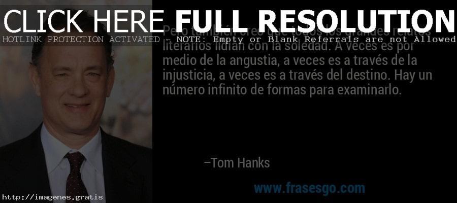 Tom Hanks y sus Célebres Frases 2020